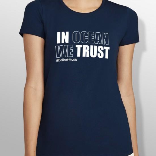 Tshirt IN OCEAN WE TRUST femme