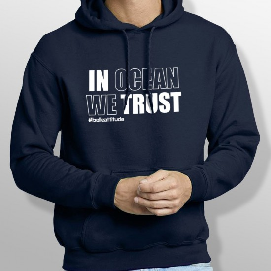 Sweat Capuche IN OCEAN WE TRUST homme